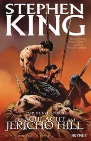 Der dunkle Turm: Die Schlacht am Jericho Hill by Robin Furth, Peter David, Stephen King, Jae Lee