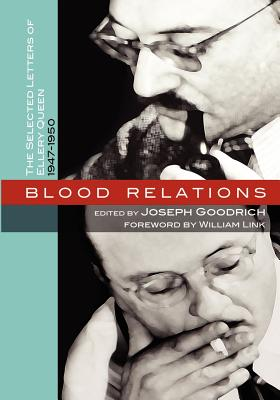 Blood Relations: The Selected Letters of Ellery Queen, 1947-1950 by Joseph Goodrich