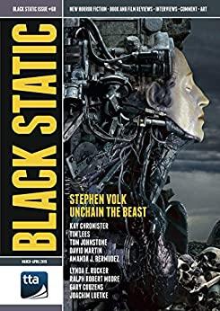Black Static #68 (March-April 2019): New Horror Fiction & Film (Black Static Magazine) by Tom Johnstone, Amanda J. Bermudez, Kay Chronister, Gary Couzens, Ralph Robert Moore, Stephen Volk, David Martin, Andy Cox, Tim Lees, Lynda E. Rucker