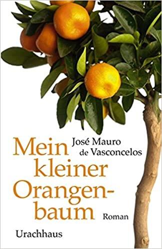 Mein kleiner Orangenbaum by Marianne Jolowicz, José Mauro de Vasconcelos