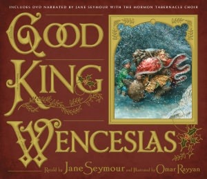 Good King Wenceslas by Omar Rayyan, Jane Seymour