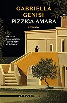 Pizzica amara (Chicca Lopez #1) by Gabriella Genisi