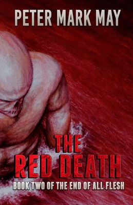 The Red Death by Peter Mark May