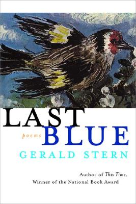 Last Blue: Poems by Gerald Stern