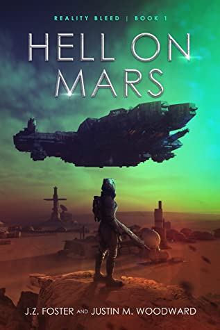 Hell on Mars by J.Z. Foster, Justin M. Woodward