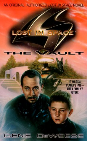 Lost in Space #2: The Vault by Gene DeWeese