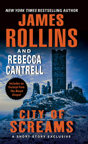 City of Screams by Rebecca Cantrell, James Rollins