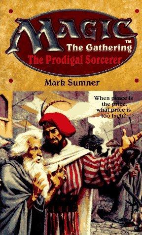 The Prodigal Sorcerer by Mark Sumner