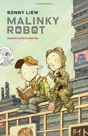 Malinky Robot: Collected Stories and Other Bits by Sonny Liew