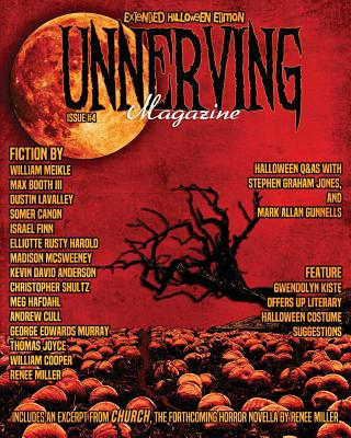 Unnerving Magazine: Extended Halloween Edition by Dustin Lavalley, Somer Canon, Max Booth III