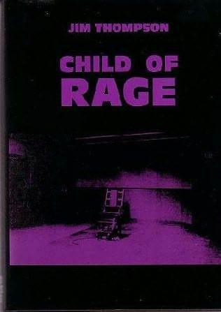Child of Rage by Jim Thompson