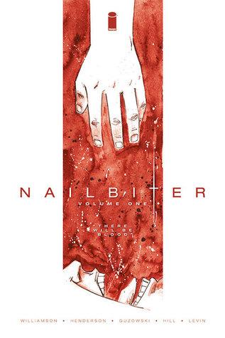 Nailbiter, Vol. 1: There Will Be Blood by John J. Hill, Joshua Williamson, Mike Henderson, Adam Guzowski