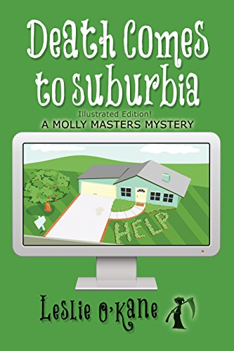 Death Comes to Suburbia by Leslie O'Kane