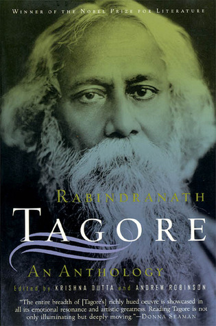 An Anthology by Andrew Robinson, Krishna Dutta, Rabindranath Tagore