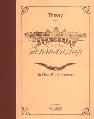 Theory of the Spencerian System of Practical Penmanship, in Nine Easy Lessons by Platt Rogers Spencer