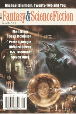 Fantasy & Science Fiction, March/April 2012 (The Magazine of Fantasy & Science Fiction, #700) by Gordon Van Gelder