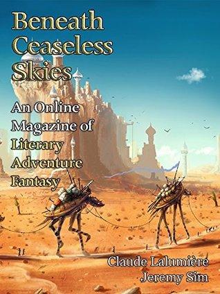 Beneath Ceaseless Skies #206 by Claude Lalumière, Scott H. Andrews, Jeremy Sim