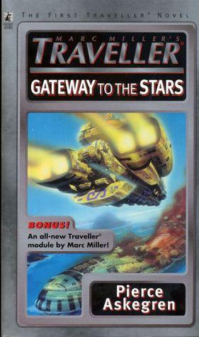 Marc Millers Traveller Gateway to the Stars by Marc Miller, Pierce Askegren