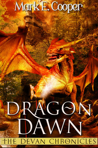 Dragon Dawn by Mark E. Cooper