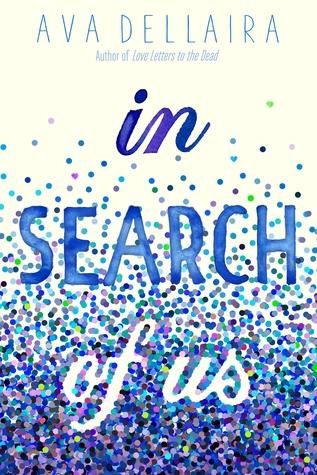 In Search Of Us by Ava Dellaira