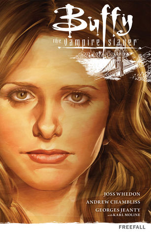 Buffy the Vampire Slayer: Freefall by Georges Jeanty, Karl Moline, Andrew Chambliss, Joss Whedon