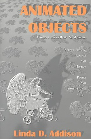 Animated Objects by Linda D. Addison, Barry N. Malzberg