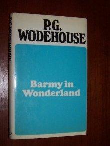 Barmy in Wonderland by P.G. Wodehouse