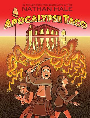 Apocalypse Taco by Nathan Hale