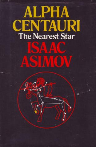 Alpha Centauri, The Nearest Star by Isaac Asimov