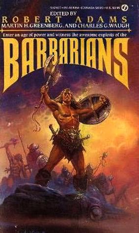 Barbarians by Robert Adams, Charles G. Waugh, Martin H. Greenberg