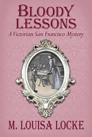 Bloody Lessons by M. Louisa Locke