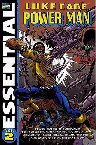 Essential Luke Cage, Power Man, Vol. 2 by Ed Hannigan, Roger Slifer, Steve Englehart, Marv Wolfman, Don McGregor, Jo Duffy, Bill Mantlo, Chris Claremont