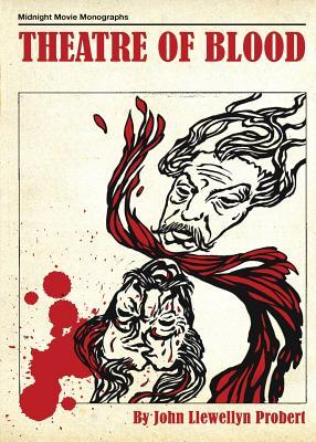 Theatre of Blood by John Llewellyn Probert