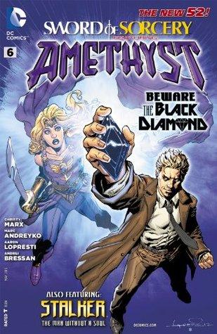 Sword of Sorcery #6 by Andrei Bressan, Christy Marx, Aaron Lopresti