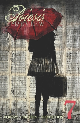 Poiesis Review #7 by J. Bradley, Jared a. Carnie, Kevin Catalano