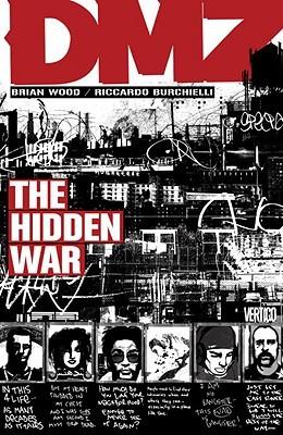 DMZ, Vol. 5: The Hidden War by Danijel Žeželj, Nathan Fox, Brian Wood, Riccardo Burchielli