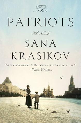 The Patriots by Sana Krasikov