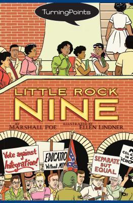 Little Rock Nine by Marshall Poe