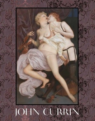 John Currin: New Paintings by Wells Tower, Angus Cook, John Currin