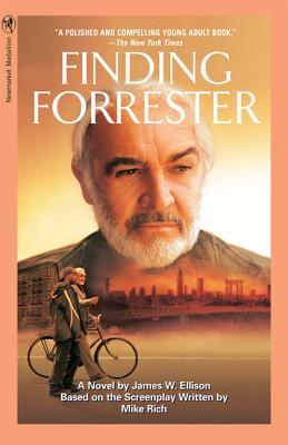 Finding Forrester by James W. Ellison, Mike Rich