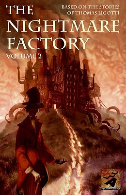 The Nightmare Factory, Vol. 2 by Joe Harris, Nick Stakal, Vasilis Lolos, Toby Cypress, Bill Sienkiewicz, Stuart Moore, Thomas Ligotti