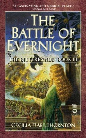 The Battle of Evernight by Cecilia Dart-Thornton