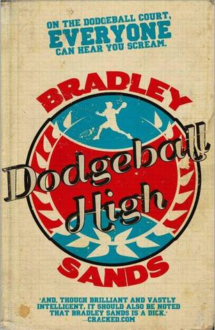 Dodgeball High by Bradley Sands