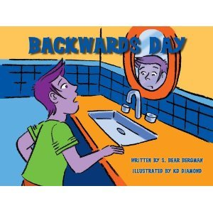Backwards Day by S. Bear Bergman, K.D. Diamond