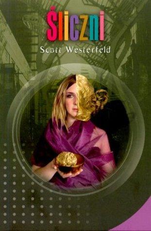 Śliczni by Scott Westerfeld