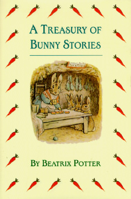 A Treasury of Bunny Stories by Beatrix Potter