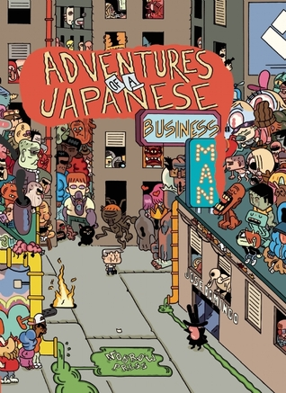 Adventures of a Japanese Business Man by José Domingo
