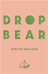 Dropbear by Evelyn Araluen