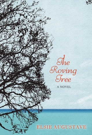 The Roving Tree by Elsie Augustave