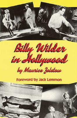 Billy Wilder in Hollywood by Billy Wilder, Maurice Zolotow